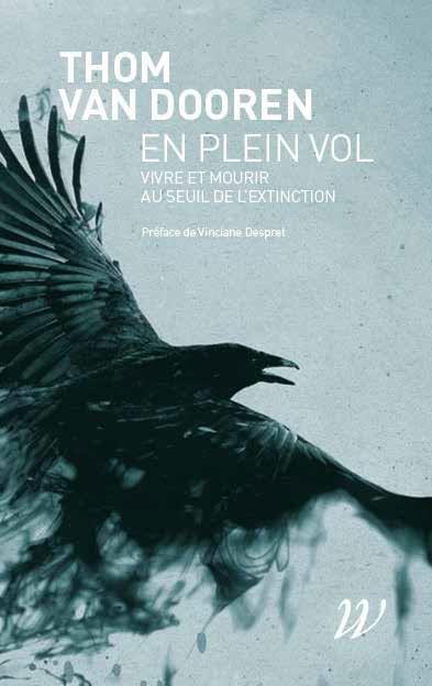 EN PLEIN VOL - VIVRE ET MOURIR AU SEUIL DE L'EXTINCTION