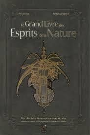 LE GRAND LIVRE DES ESPRITS DE LA NATURE