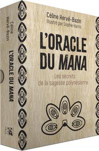 L'ORACLE DU MANA - LES SECRETS DE LA SAGESSE POLYNESIENNE