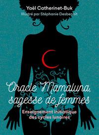 COFFRET ORACLE MAMALUNA, SAGESSE DE FEMMES