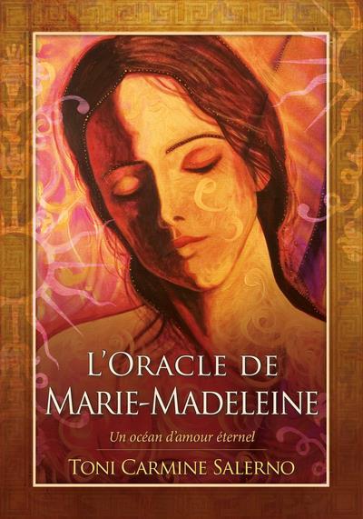 L'ORACLE DE MARIE-MADELEINE - UN OCEAN D'AMOUR ETERNEL