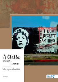 A CLELIA - PASSION  AIMANT