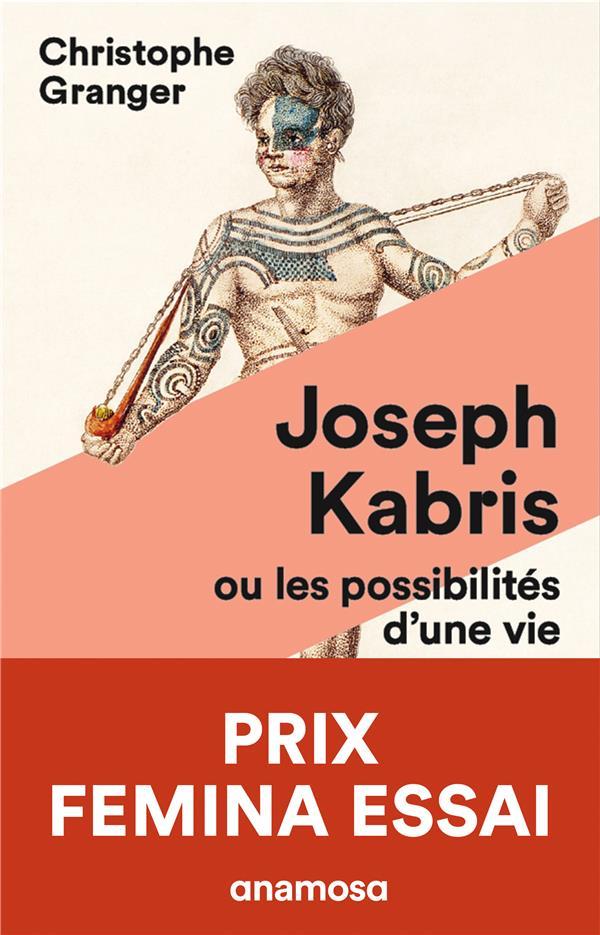 JOSEPH KABRIS, OU LES POSSIBILITES D'UNE VIE 1780-1822