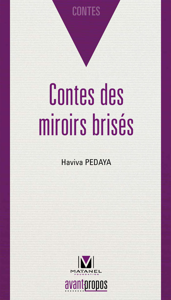 CONTES DES MIROIRS BRISES
