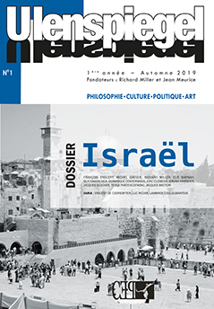 ULENSPIEGEL - T01 - ULENSPIEGEL N 1, SEPTEMBRE 2019 - DOSSIER ISRAEL