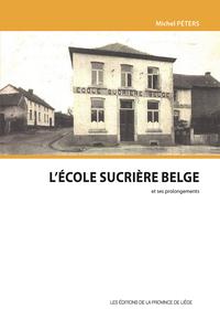 L'ECOLE SUCRIERE BELGE