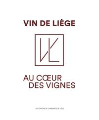 VIN DE LIEGE, AU COEUR DES VIGNES