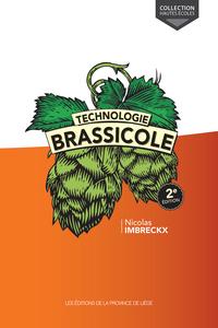 TECHNOLOGIE BRASSICOLE 2E EDITION