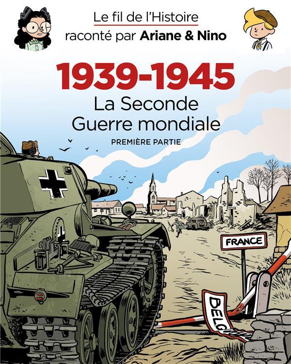 Fourreau 1939 - 1945 - la seconde guerre mondiale (premiere partie) le fil de l'histoire raconte pa