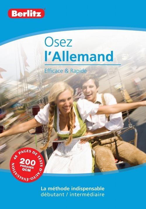 ALLEMAND - OSEZ L'ALLEMAND EFFICACE & RAPIDE