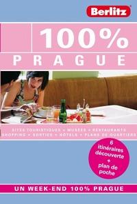 100% PRAGUE, GUIDE DE VOYAGE