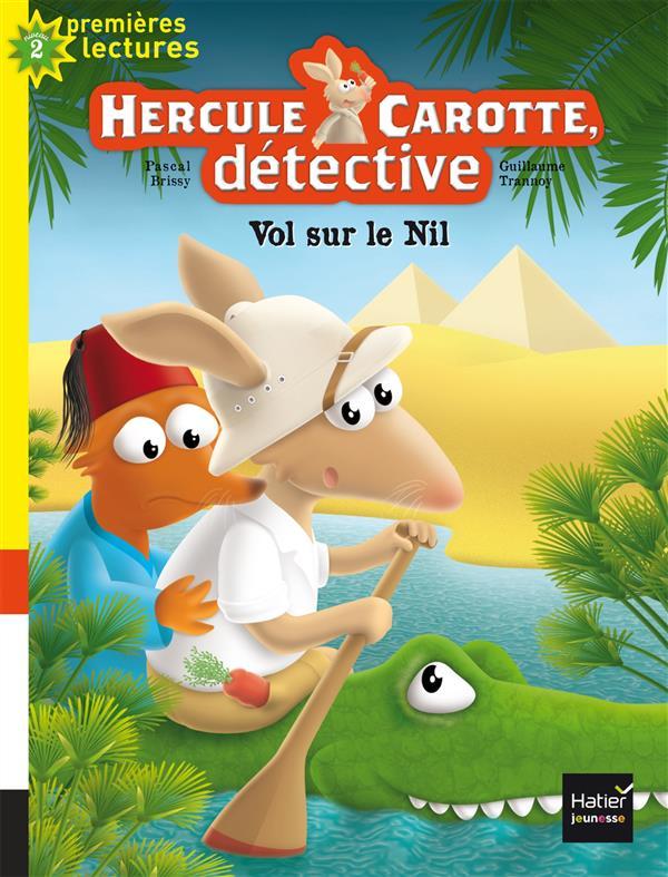 Hercule carotte, detective - t04 - hercule carotte - vol sur le nil cp/ce1 6/7 ans