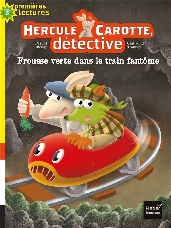 Hercule carotte, detective - t08 - hercule carotte - frousse verte dans le train fantome cp/ce1 6/7