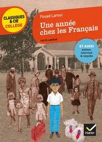 UNE ANNEE CHEZ LES FRANCAIS - AVEC UN GROUPEMENT DE DOCUMENTS SUR LE REGARD DE L ETRANGER