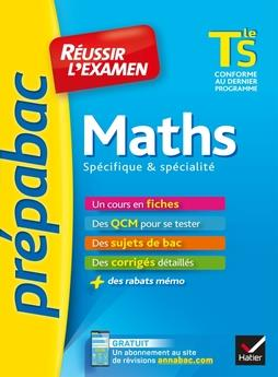 Maths tle s specifique & specialite - prepabac reussir l'examen - fiches de cours et sujets de bac c