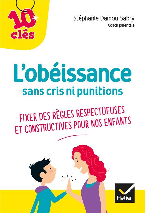 L'OBEISSANCE SANS CRIS NI PUNITIONS
