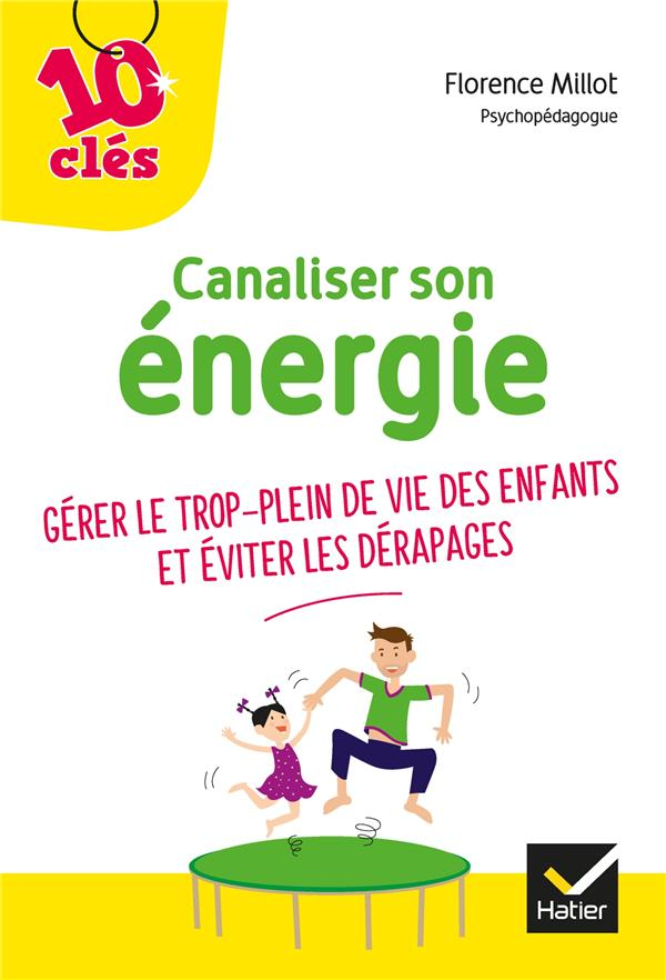 CANALISER SON ENERGIE