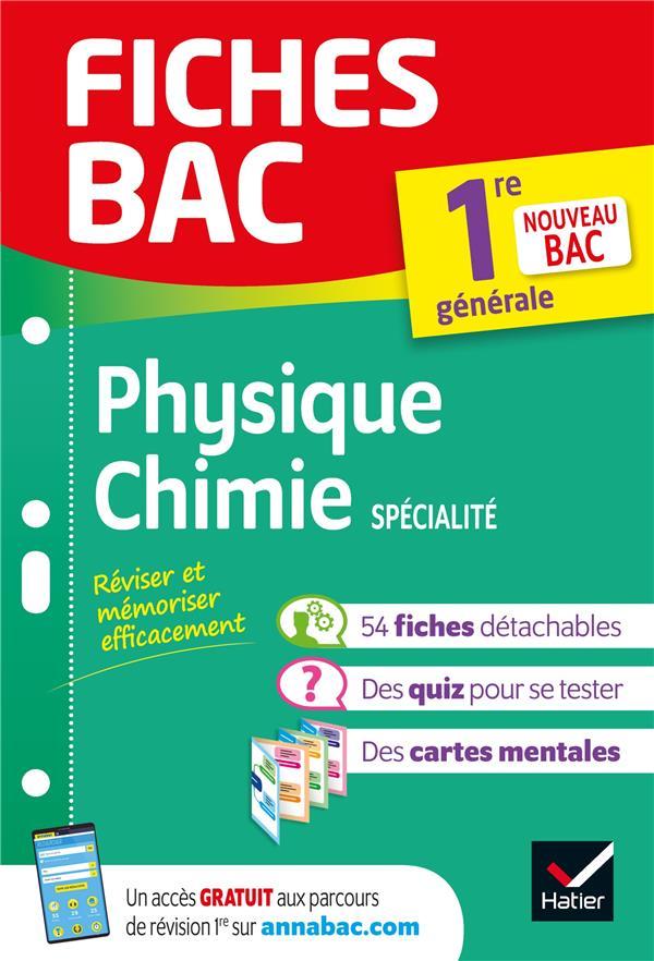 Fiches bac physique-chimie 1re generale (specialite) - nouveau programme de premiere