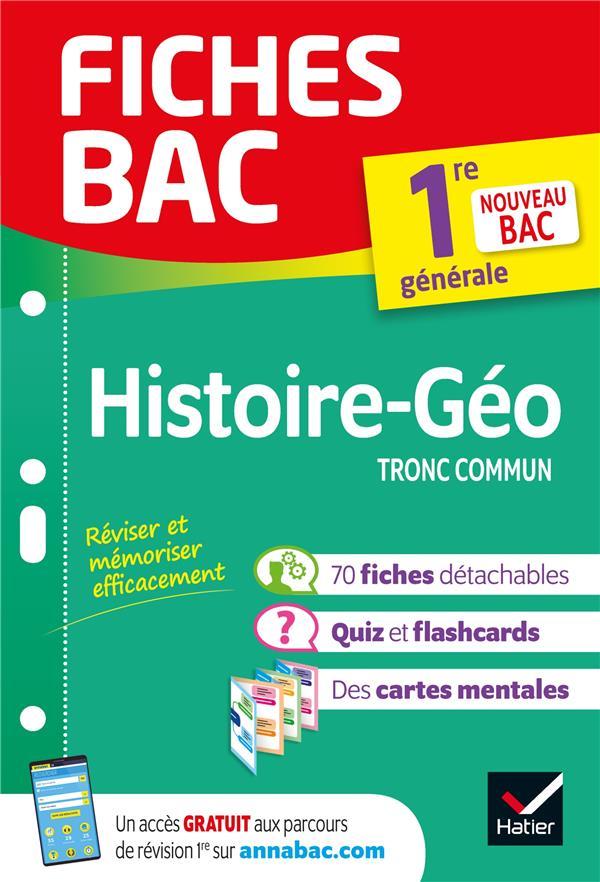 Fiches bac histoire-geographie 1re generale - nouveau programme de premiere