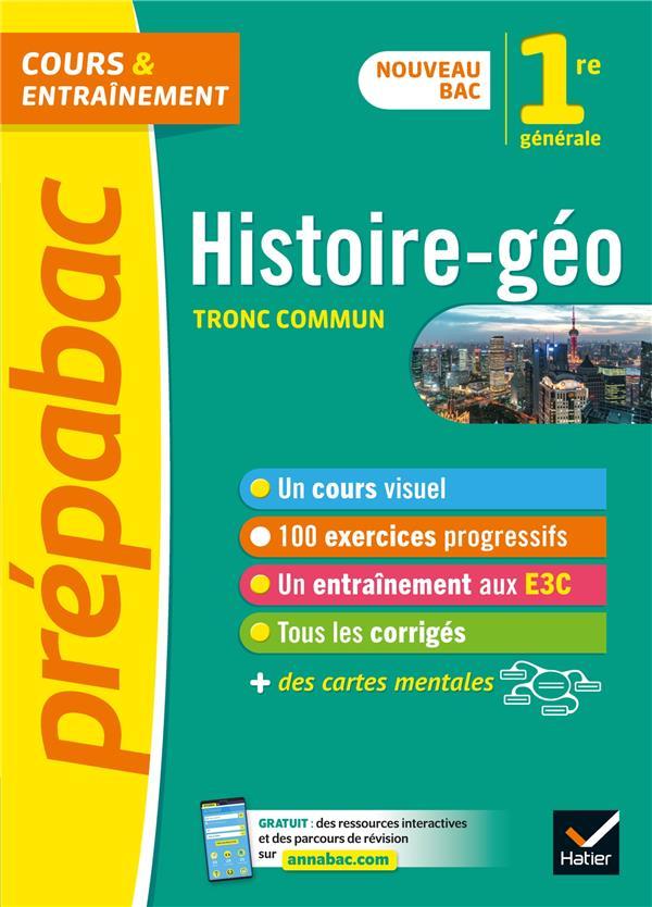 Histoire-geographie 1re generale (tronc commun) - prepabac - nouveau programme de premiere (2020-202