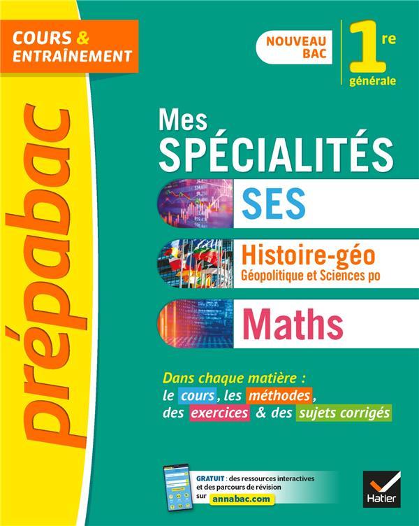 Prepabac mes specialites maths, ses, histoire-geo 1re generale - nouveau programme de premiere (2020