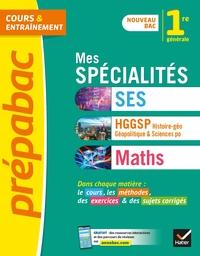 MES SPECIALITES SES, HGGSP, MATHS 1RE - NOUVEAU PROGRAMME DE PREMIERE GENERALE 2019-2020