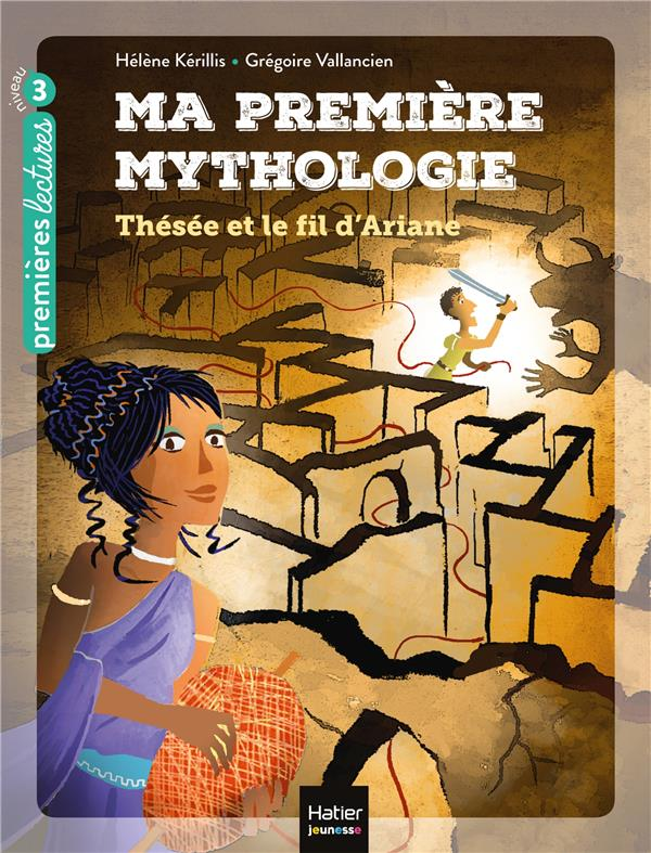 MA PREMIERE MYTHOLOGIE - T09 - MA PREMIERE MYTHOLOGIE - THESEE ET LE FIL D'ARIANE CP/CE1 6/7 ANS