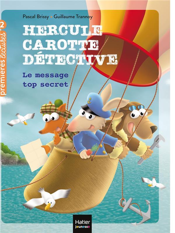 Hercule carotte, detective - t08 - hercule carotte - le message top secret cp/ce1 6/7 ans