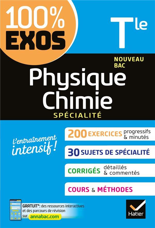 Physique-chimie tle generale (specialite) - exercices resolus - nouveau programme, nouveau bac