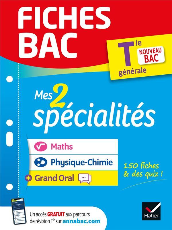 Fiches bac mes 2 specialites tle generale : maths, physique-chimie & grand oral - bac 2022 - nouveau