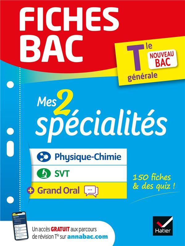 Fiches bac mes 2 specialites tle generale : physique-chimie, svt & grand oral - bac 2022 - nouveau p