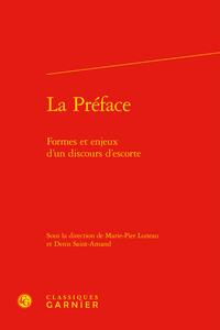 LA PREFACE - FORMES ET ENJEUX D'UN DISCOURS D'ESCORTE