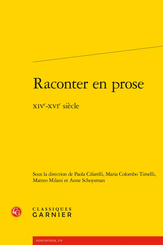 RACONTER EN PROSE - XIVE-XVIE SIECLE