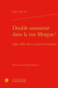 DOUBLE ASSASSINAT DANS LA RUE MORGUE ! - EDGAR ALLAN POE EN TRADUCTION FRANCAISE