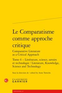 LE COMPARATISME COMME APPROCHE CRITIQUE COMPARATIVE LITERATURE AS A CRITICAL APP - LITTERATURE, SCIE