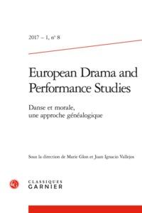 EUROPEAN DRAMA AND PERFORMANCE STUDIES 2017 - 1, N  8 - DANSE ET MORALE, UNE APP - DANSE ET MORALE,