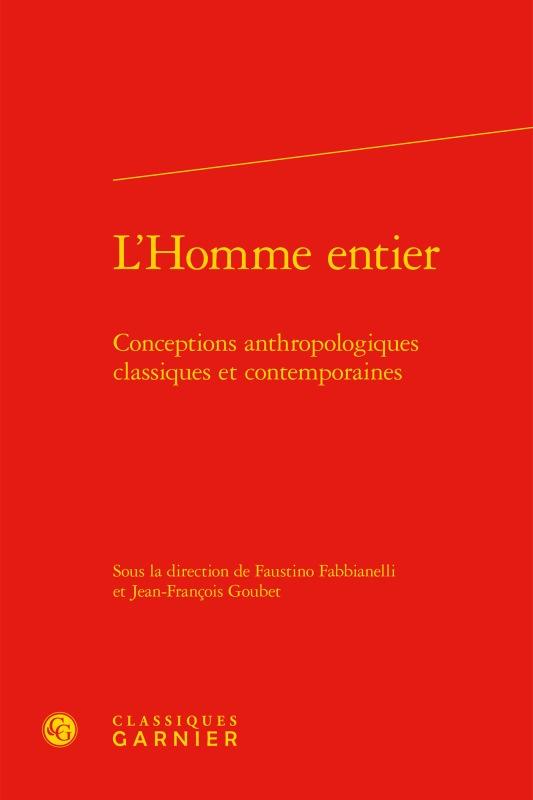 L'HOMME ENTIER - CONCEPTIONS ANTHROPOLOGIQUES CLASSIQUES ET CONTEMPORAINES