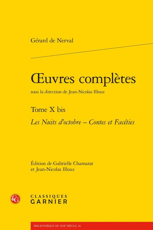 OEUVRES COMPLETES. TOME X BIS - LES NUITS D'OCTOBRE - CONTES ET FACETIES
