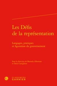 LES DEFIS DE LA REPRESENTATION - LANGAGES, PRATIQUES ET FIGURATION DU GOUVERNEME - LANGAGES, PRATIQU