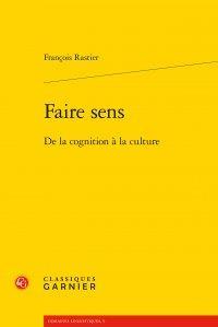 FAIRE SENS - DE LA COGNITION A LA CULTURE