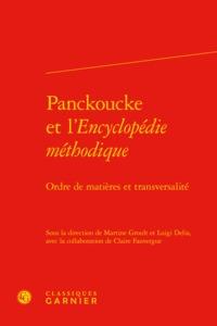 PANCKOUCKE ET L'ENCYCLOPEDIE METHODIQUE - ORDRE DE MATIERES ET TRANSVERSALITE