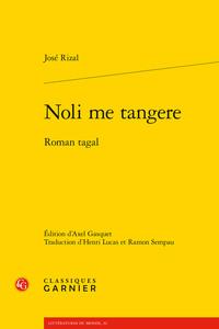 NOLI ME TANGERE - ROMAN TAGAL