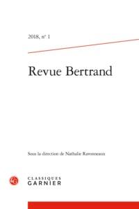REVUE BERTRAND 2018, N  1 - VARIA