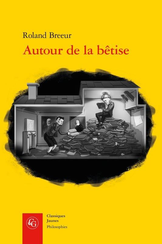 ESSAIS - T08 - AUTOUR DE LA BETISE