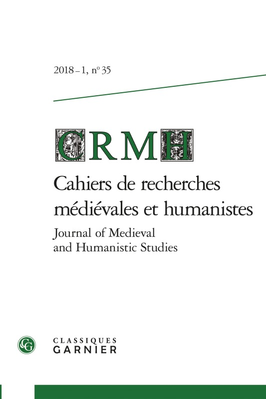 CAHIERS DE RECHERCHES MEDIEVALES ET HUMANISTES / JOURNAL OF MEDIEVAL AND HUMANIS