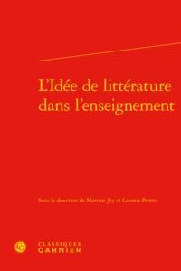 L'IDEE DE LITTERATURE DANS L'ENSEIGNEMENT