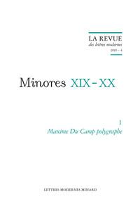 MINORES XIX-XX - T01 - MAXIME DU CAMP POLYGRAPHE - 2019 - 4