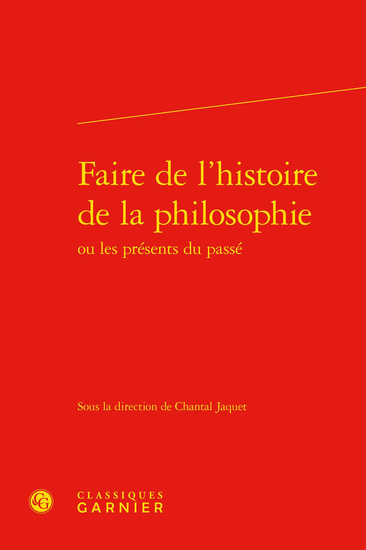 ETUDES DE PHILOSOPHIE - T12 - FAIRE DE L'HISTOIRE DE LA PHILOSOPHIE