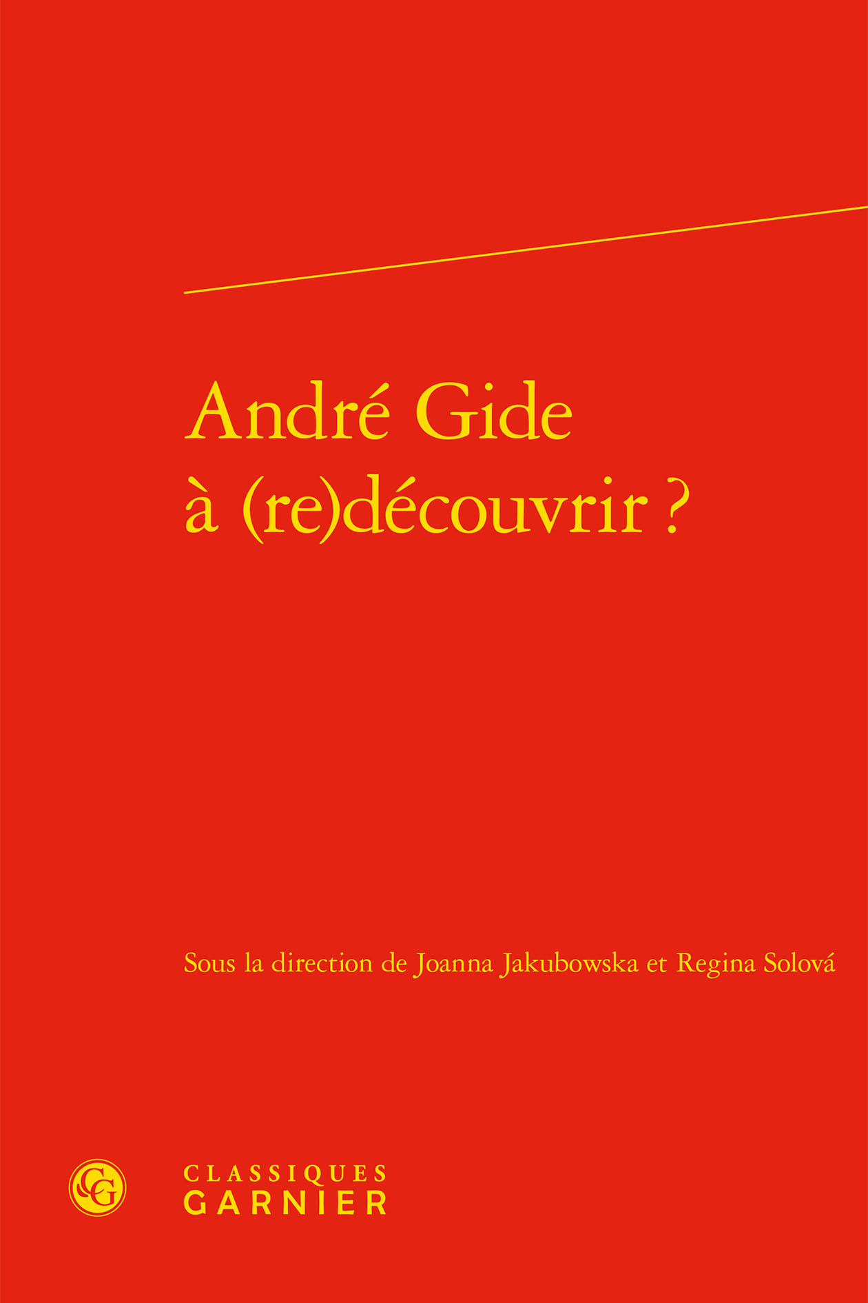 ANDRE GIDE A (RE)DECOUVRIR ?