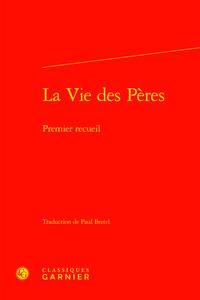 LA VIE DES PERES - PREMIER RECUEIL